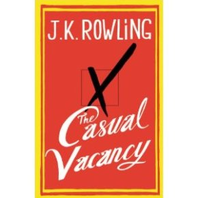 Book Review: The Casual Vacancy by JK Rowling
